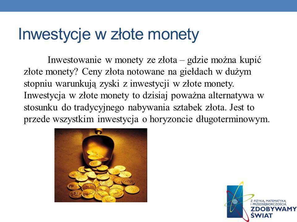 Inwestycje w złote monety