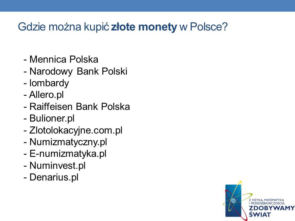 Gdzie można kupić złote monety w Polsce