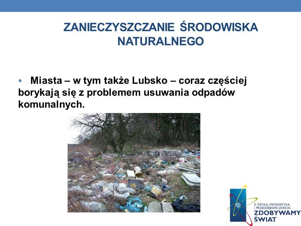 Zanieczyszczanie środowiska naturalnego