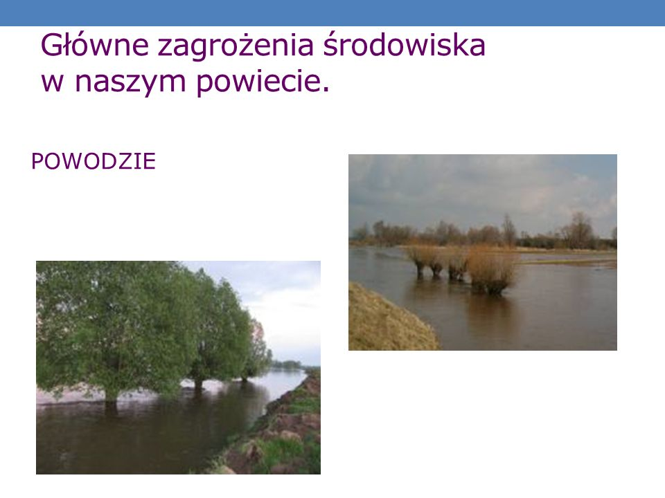 Główne zagrożenia środowiska w naszym powiecie.