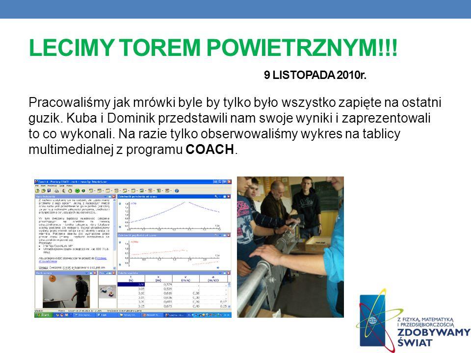 LECIMY TOREM POWIETRZNYM!!! 9 LISTOPADA 2010r.