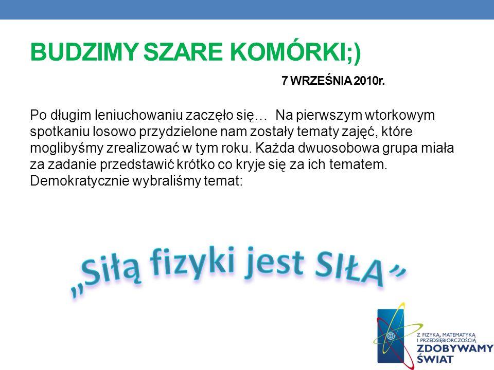 BUDZIMY SZARE KOMÓRKI;) 7 WRZEŚNIA 2010r.