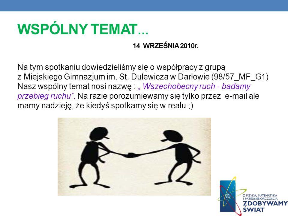 WSPÓLNY TEMAT… 14 WRZEŚNIA 2010r.