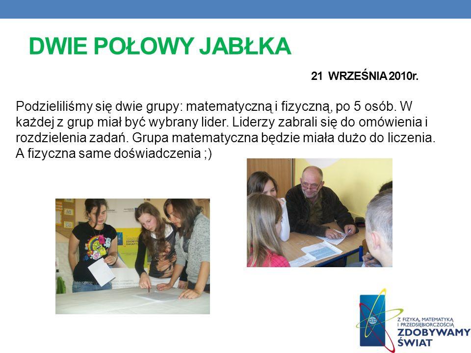 DWIE POŁOWY JABŁKA 21 WRZEŚNIA 2010r.