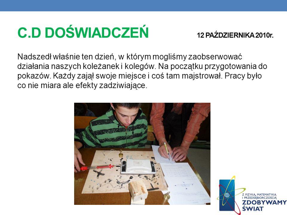 C.D DOŚWIADCZEŃ 12 PAŹDZIERNIKA 2010r.