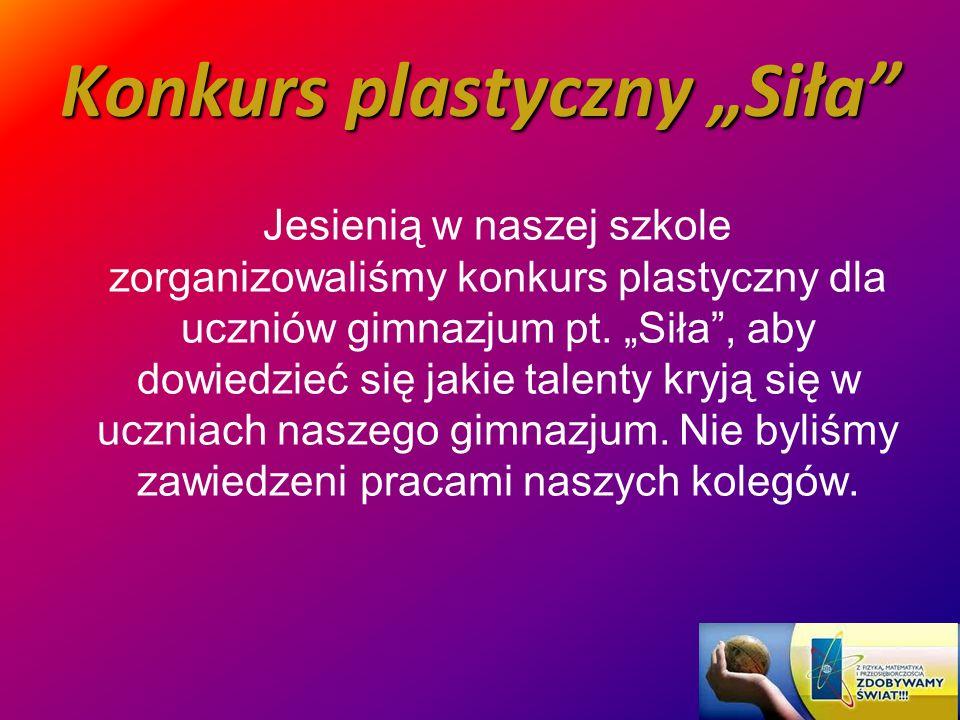 """Konkurs plastyczny """"Siła"""