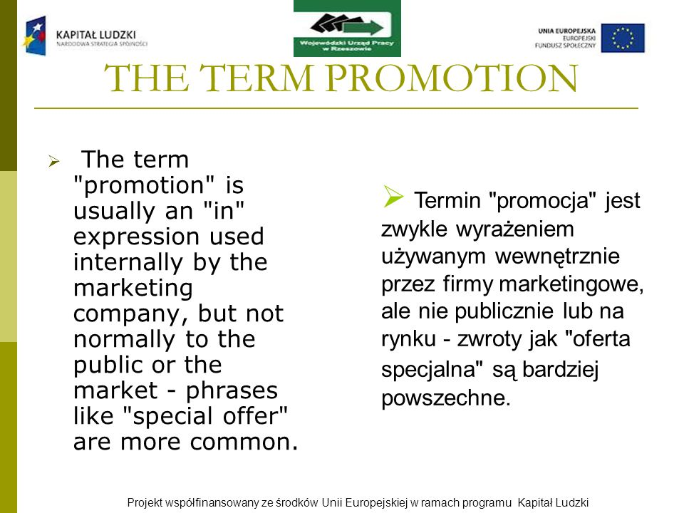 THE TERM PROMOTION