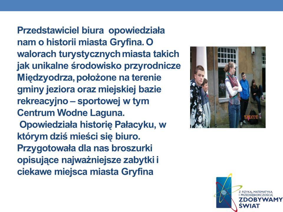 Przedstawiciel biura opowiedziała nam o historii miasta Gryfina