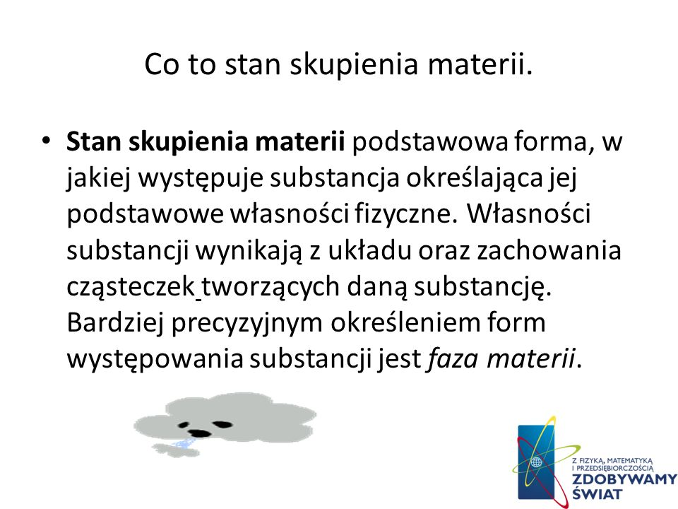 Co to stan skupienia materii.
