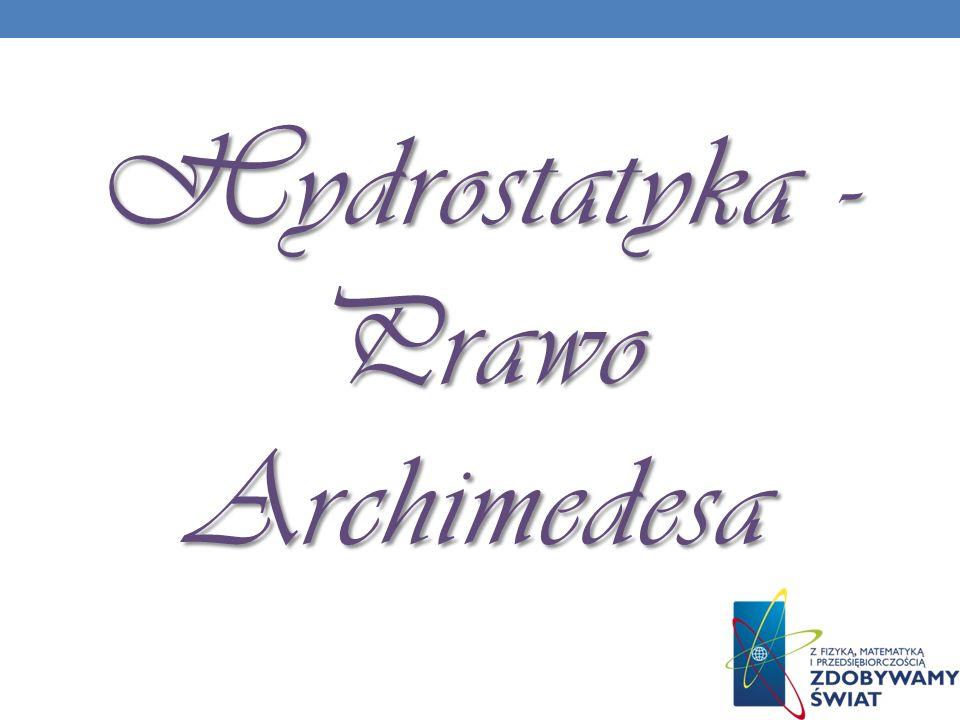 Hydrostatyka - Prawo Archimedesa