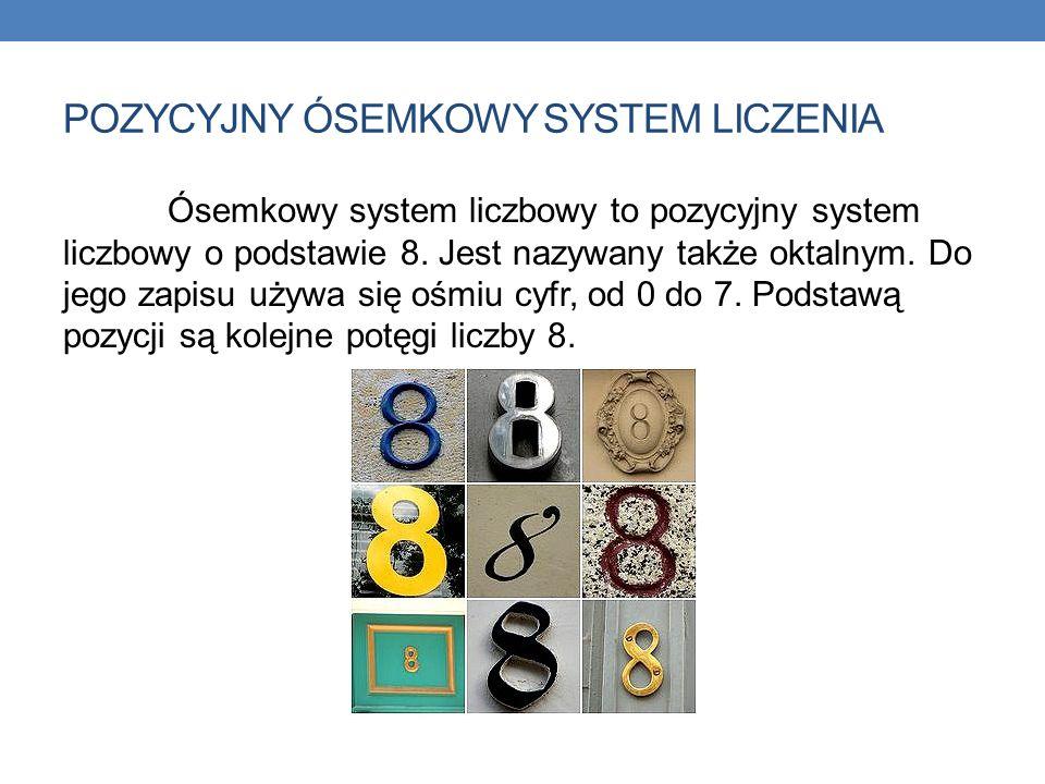 POZYCYJNY ÓSEMKOWY SYSTEM LICZENIA