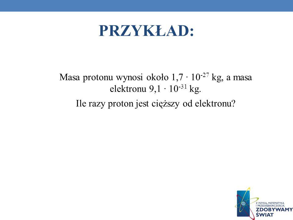 Ile razy proton jest cięższy od elektronu