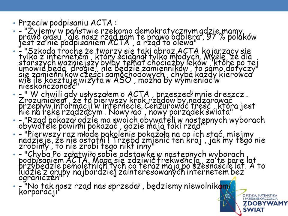 Przeciw podpisaniu ACTA :