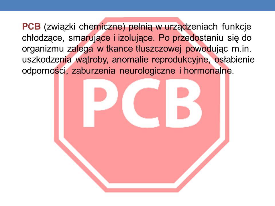 PCB (związki chemiczne) pełnią w urządzeniach funkcje chłodzące, smarujące i izolujące.