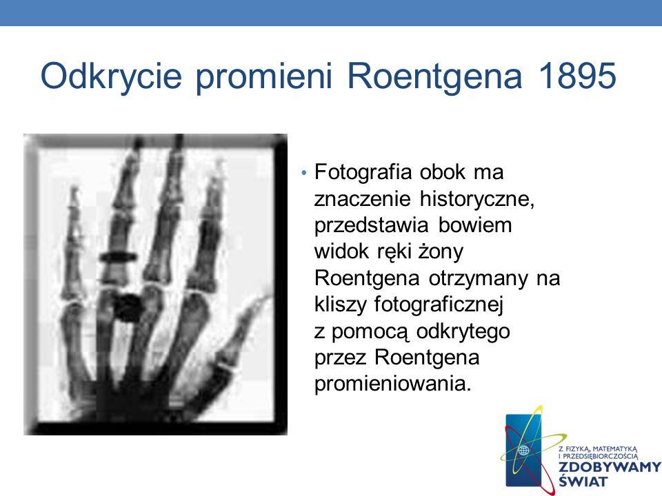 Odkrycie promieni Roentgena 1895
