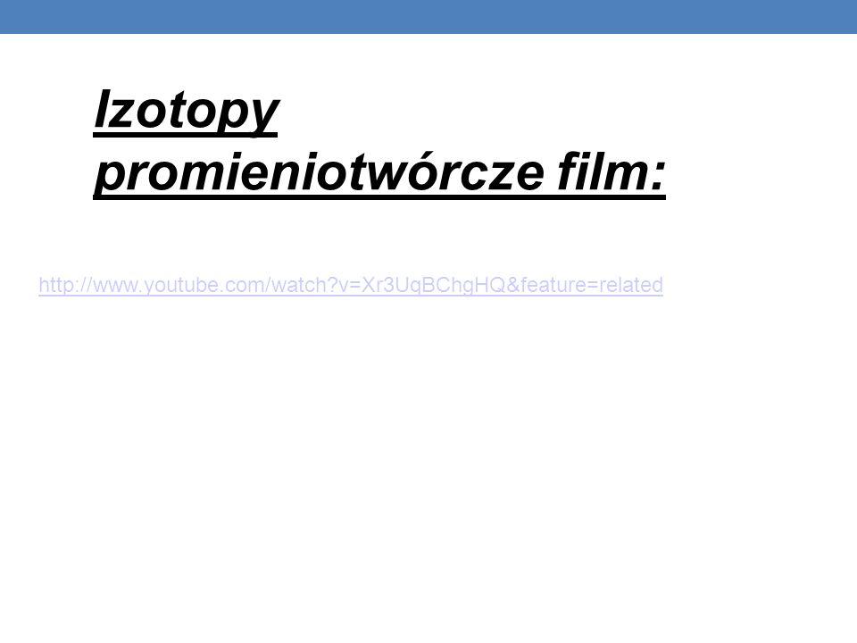Izotopy promieniotwórcze film: