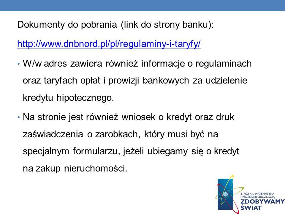 Dokumenty do pobrania (link do strony banku):