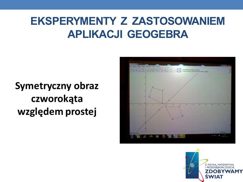 Eksperymenty z zastosowaniem aplikacji geogebra