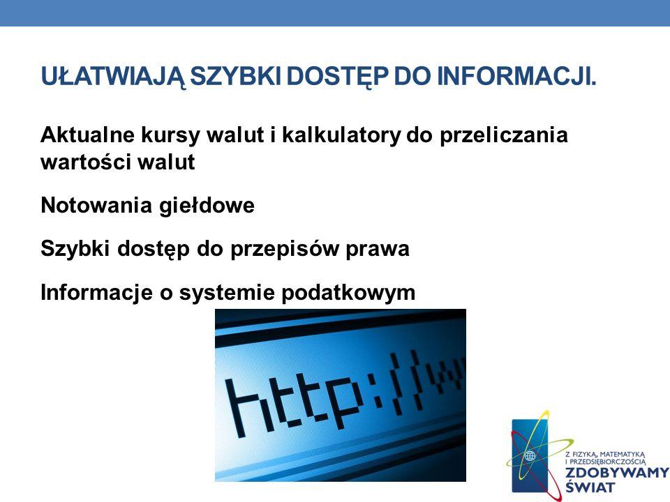 Ułatwiają szybki dostęp do informacji.