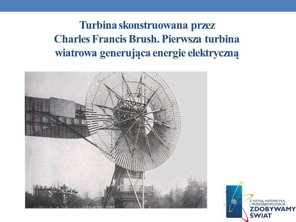 Turbina skonstruowana przez Charles Francis Brush