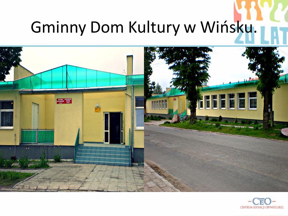 Gminny Dom Kultury w Wińsku.