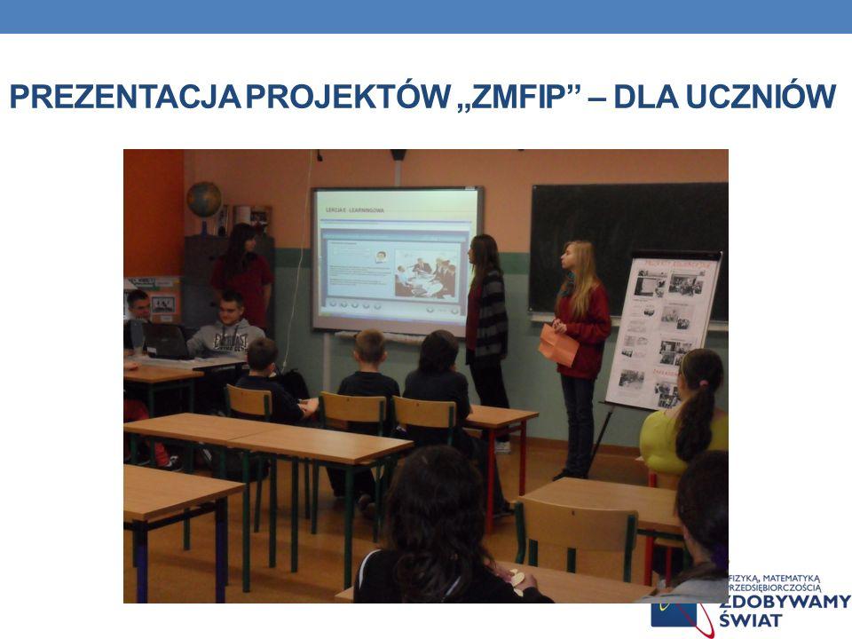 """Prezentacja projektów """"ZMFiP – dla uczniów"""