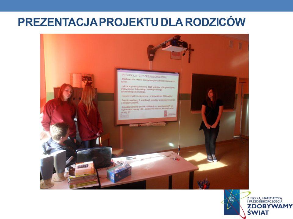 Prezentacja projektu dla rodziców
