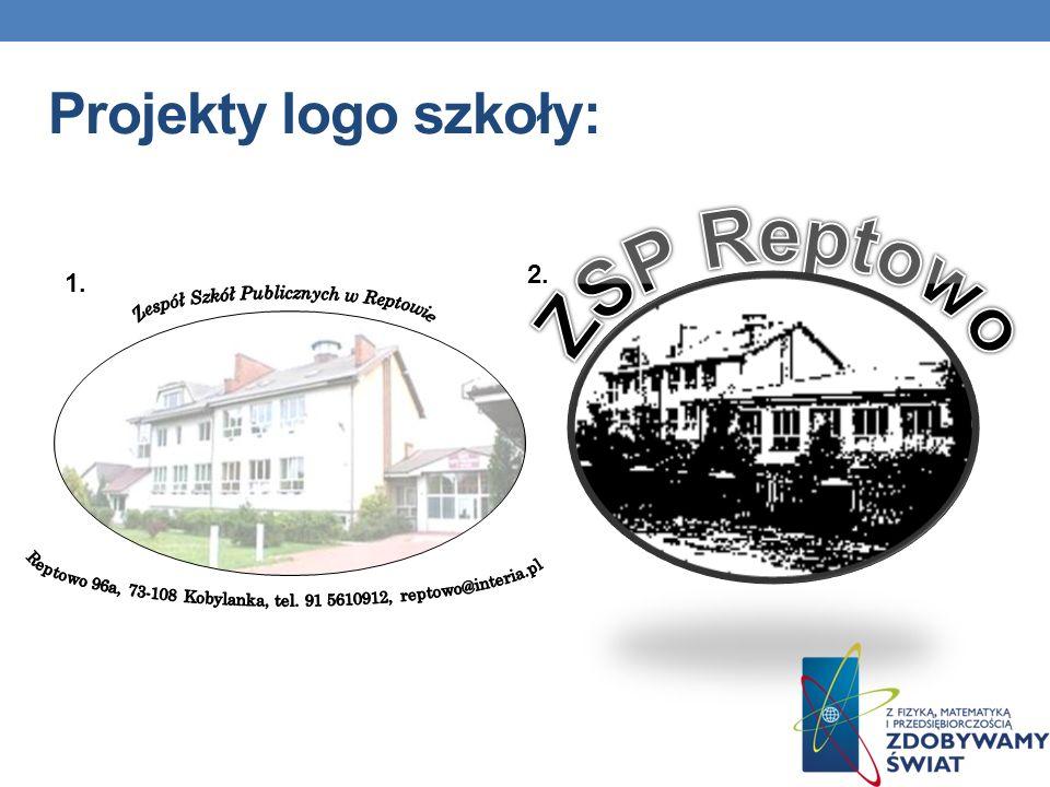 ZSP Reptowo Projekty logo szkoły: 2. 1.