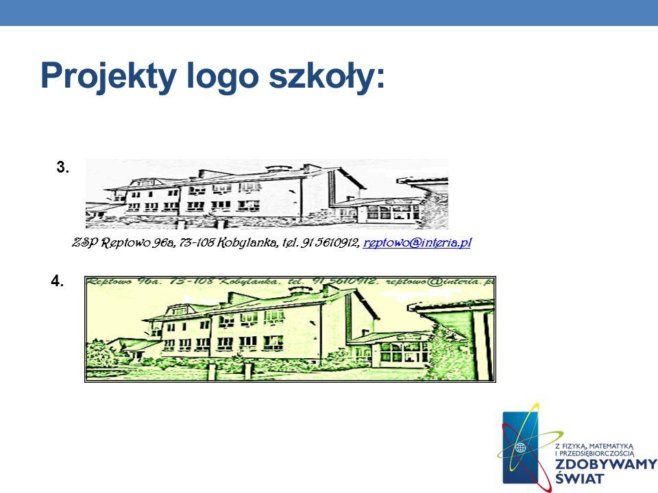 Projekty logo szkoły: 3. ZSP Reptowo 96a, 73-108 Kobylanka, tel. 91 5610912, reptowo@interia.pl 4.