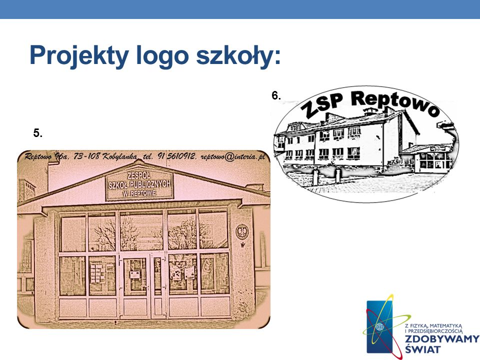 Projekty logo szkoły: 6. 5.