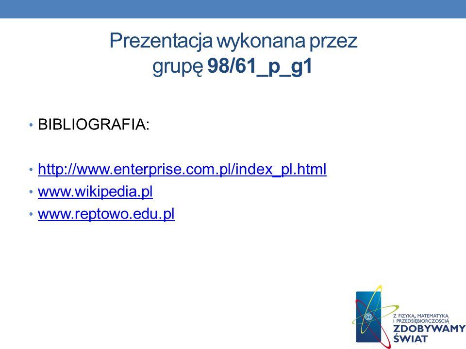 Prezentacja wykonana przez grupę 98/61_p_g1
