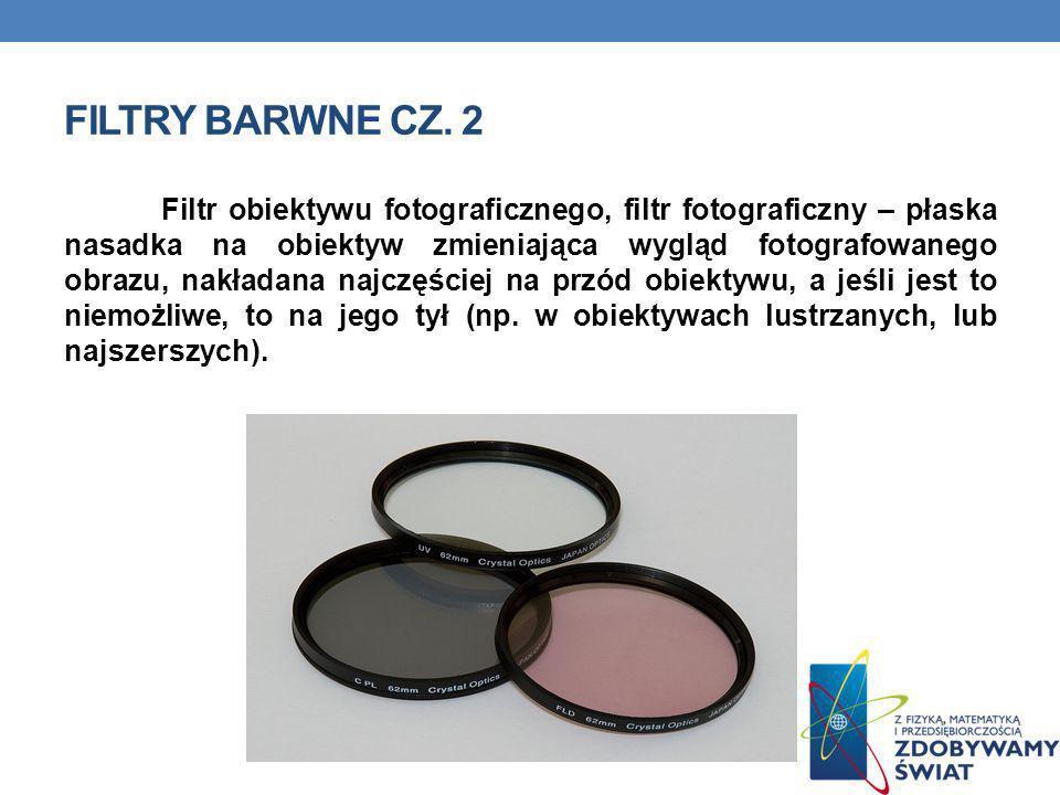 Filtry barwne cz. 2