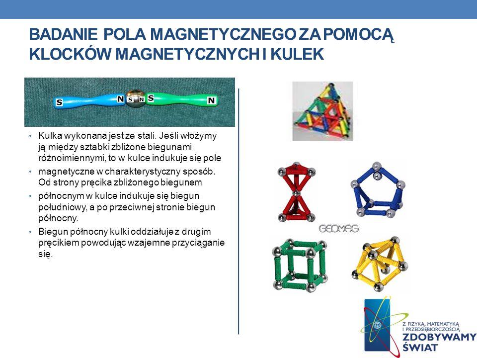 Badanie pola magnetycznego za pomocą klocków magnetycznych i kulek