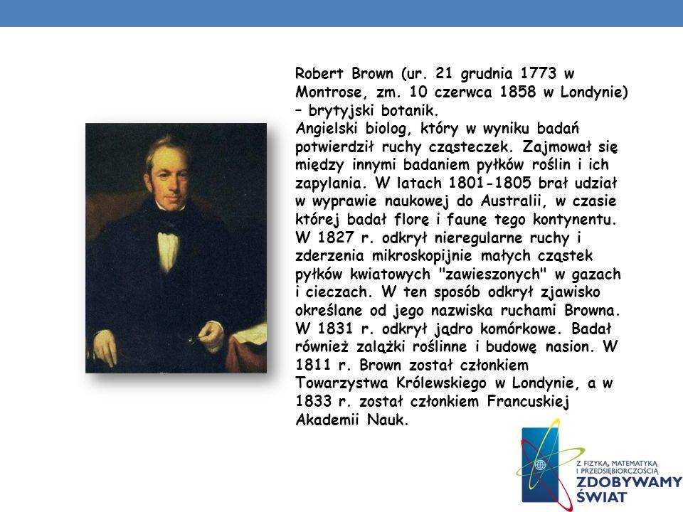 Robert Brown (ur. 21 grudnia 1773 w Montrose, zm
