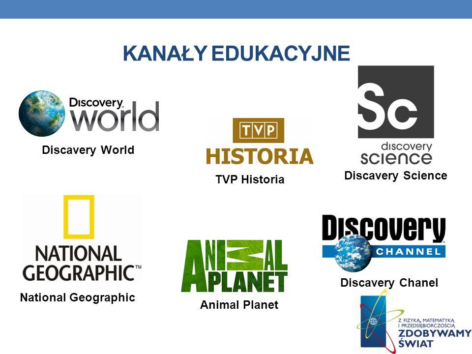 KANAŁY EDUKACYJNE Discavery World Discavery Science TVP Historia