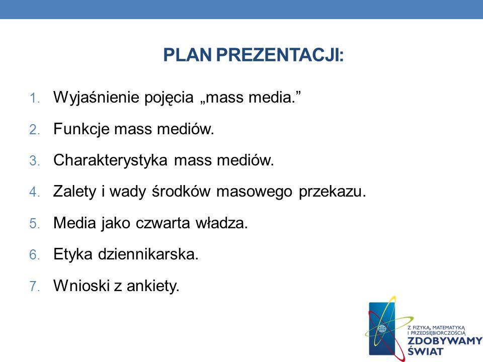 """Plan prezentacji: Wyjaśnienie pojęcia """"mass media."""