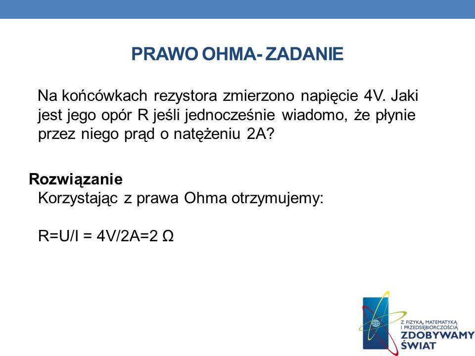 PRAWO OHMA- ZADANIE
