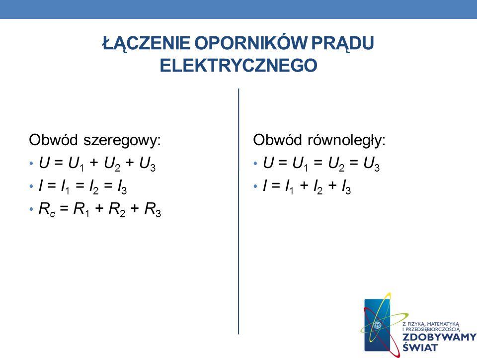Łączenie oporników prądu elektrycznego