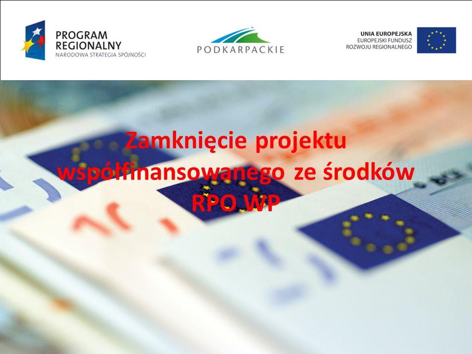 Zamknięcie projektu współfinansowanego ze środków RPO WP