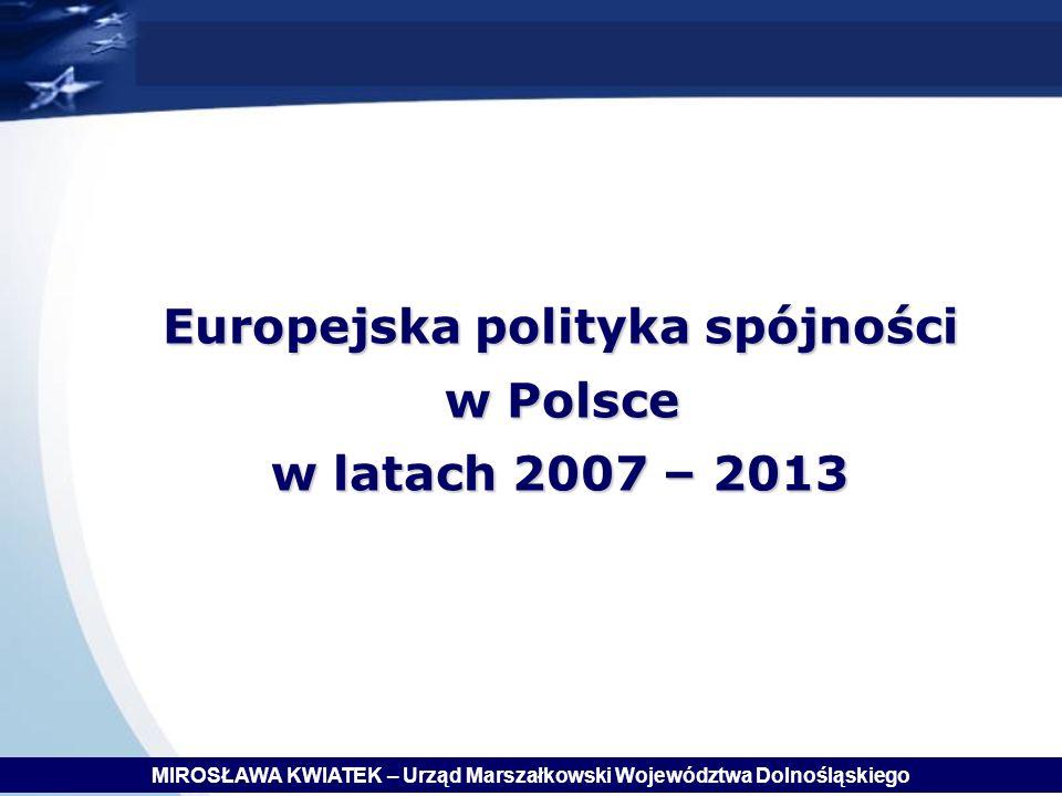 Europejska polityka spójności w Polsce w latach 2007 – 2013