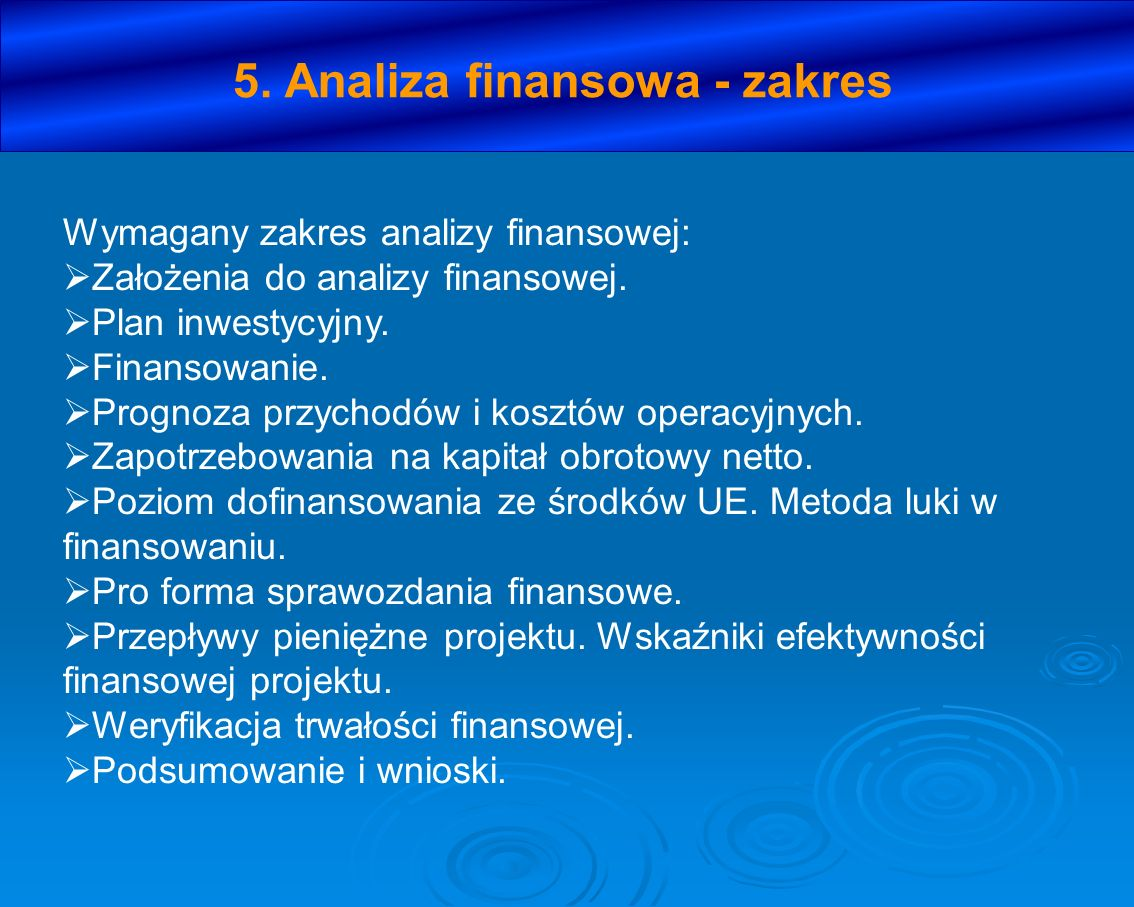 5. Analiza finansowa - zakres