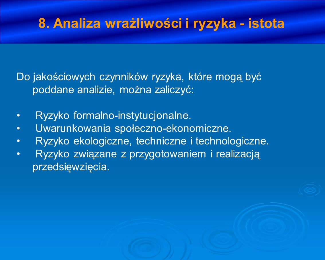 8. Analiza wrażliwości i ryzyka - istota