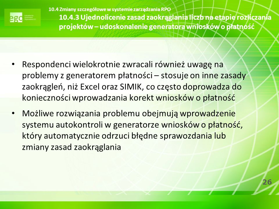10. 4 Zmiany szczegółowe w systemie zarządzania RPO 10. 4