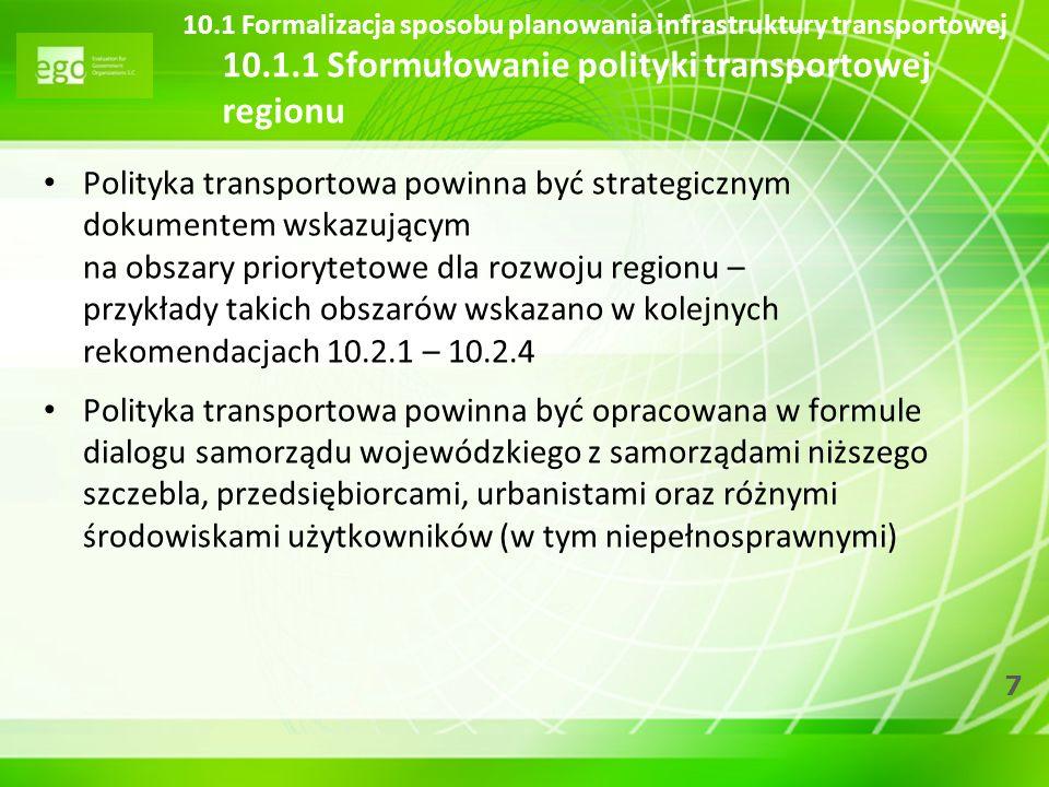 10. 1 Formalizacja sposobu planowania infrastruktury transportowej 10