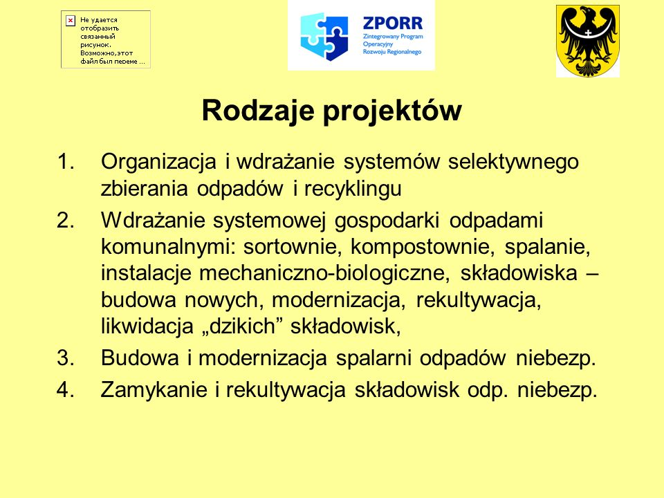 Rodzaje projektówOrganizacja i wdrażanie systemów selektywnego zbierania odpadów i recyklingu.
