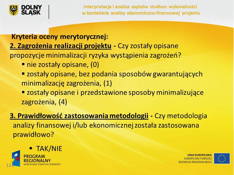Kryteria oceny merytorycznej: