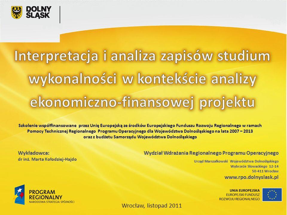 oraz z budżetu Samorządu Województwa Dolnośląskiego