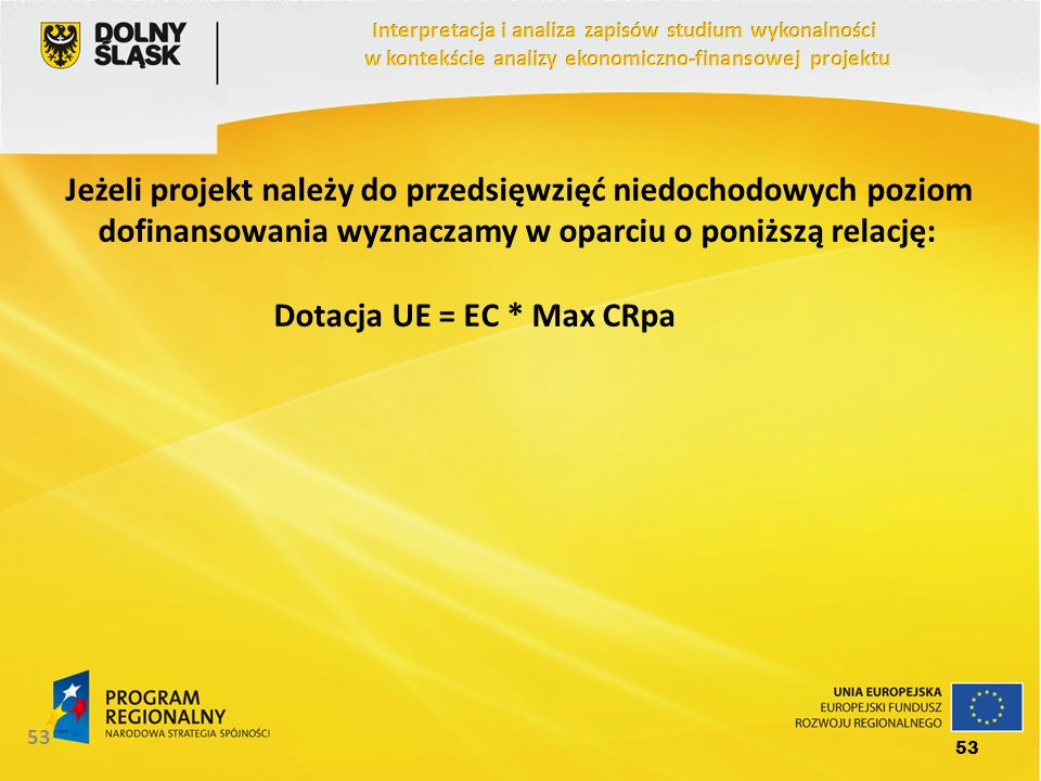 Dotacja UE = EC * Max CRpa