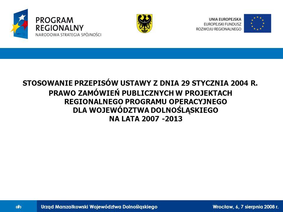 STOSOWANIE PRZEPISÓW USTAWY Z DNIA 29 STYCZNIA 2004 R.