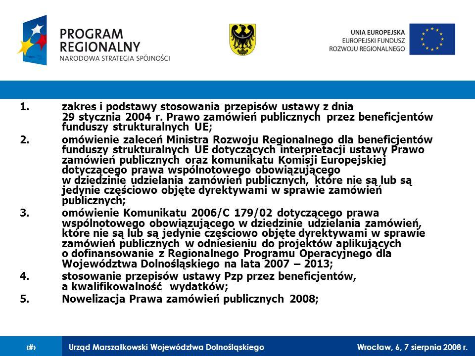 zakres i podstawy stosowania przepisów ustawy z dnia 29 stycznia 2004 r. Prawo zamówień publicznych przez beneficjentów funduszy strukturalnych UE;
